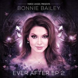 BONNIE BAILEY – EVER AFTER EP 2