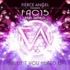 Fac15 Ft. Cathi O – Haven't You Heard