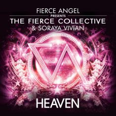 Fierce Collective Ft Soraya Vivian – Heaven