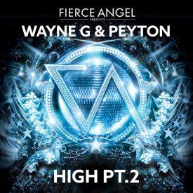 Wayne G & Peyton – High PT 2