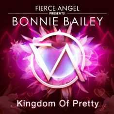 Bonnie Bailey -Kingdom of pretty