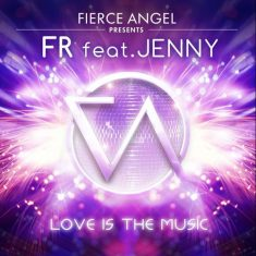 FR feat Jenny – Love Is The Music