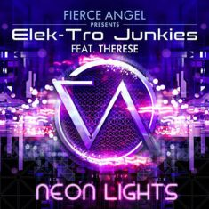 Elek-Tro Junkies Ft. Therese – Neon Lights