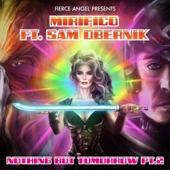 Mirifico Ft Sam Obernik – Nothing But Tomorrow part 2