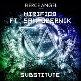 Mirifico Ft Sam Obernik– Substitute